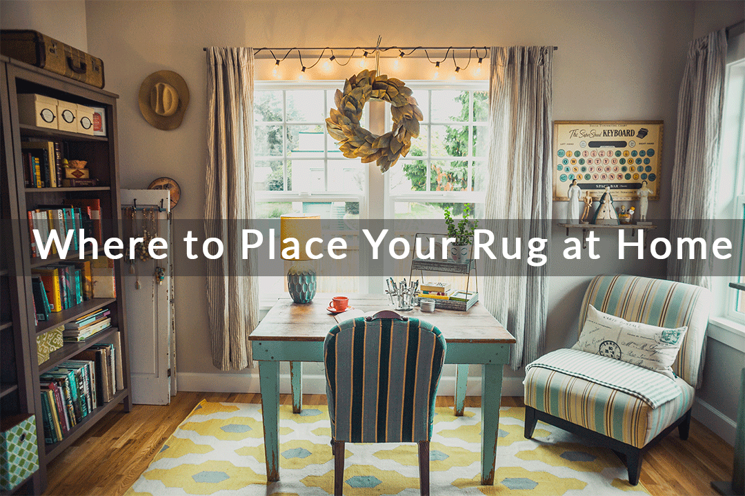 Where to Place Your Rug at Home